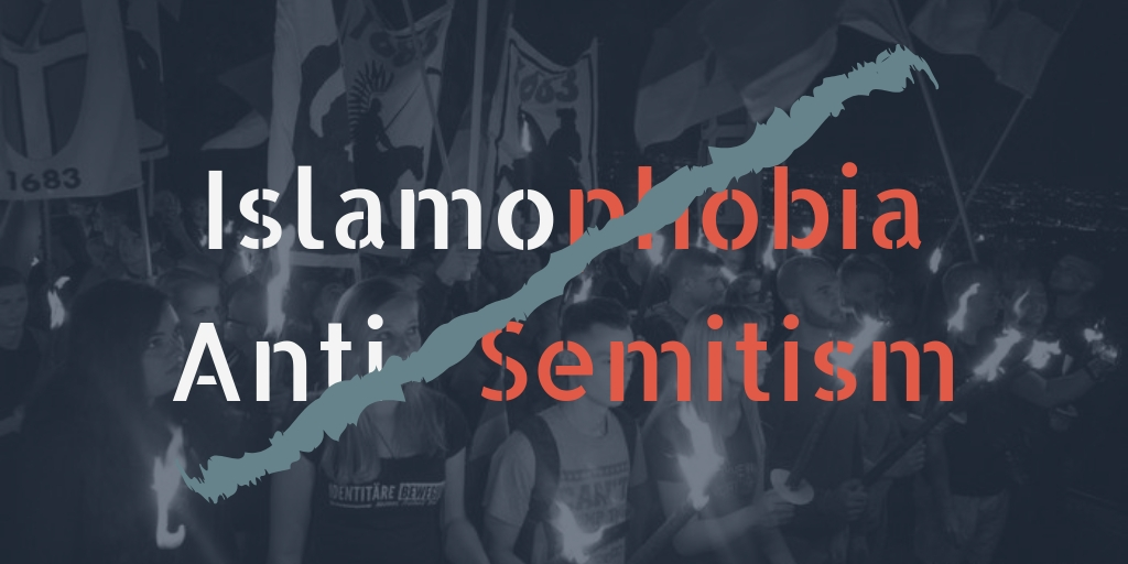 The words Islamophobia & anti-Semitism appear over a overlay of a rally with a line passing through both words, connecting them