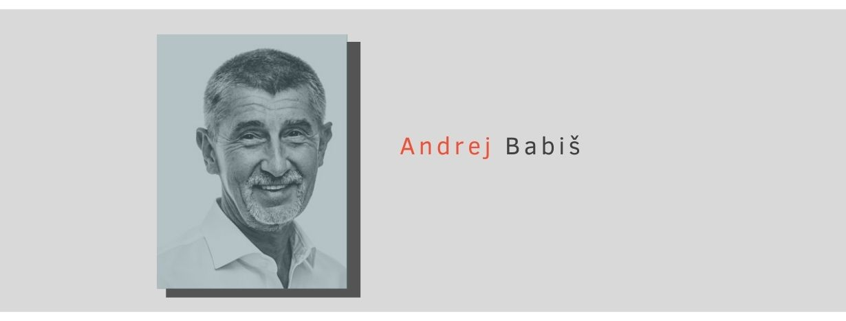 "Andrej Babiš has served as prime minister of the Czech Republic since 2017 and is the founder and leader of the Action of Dissatisfied Citizens party (ANO 2011). Babis has furthered anti-refugee rhetoric and argued in favor of a ""zero refugees"" policy."