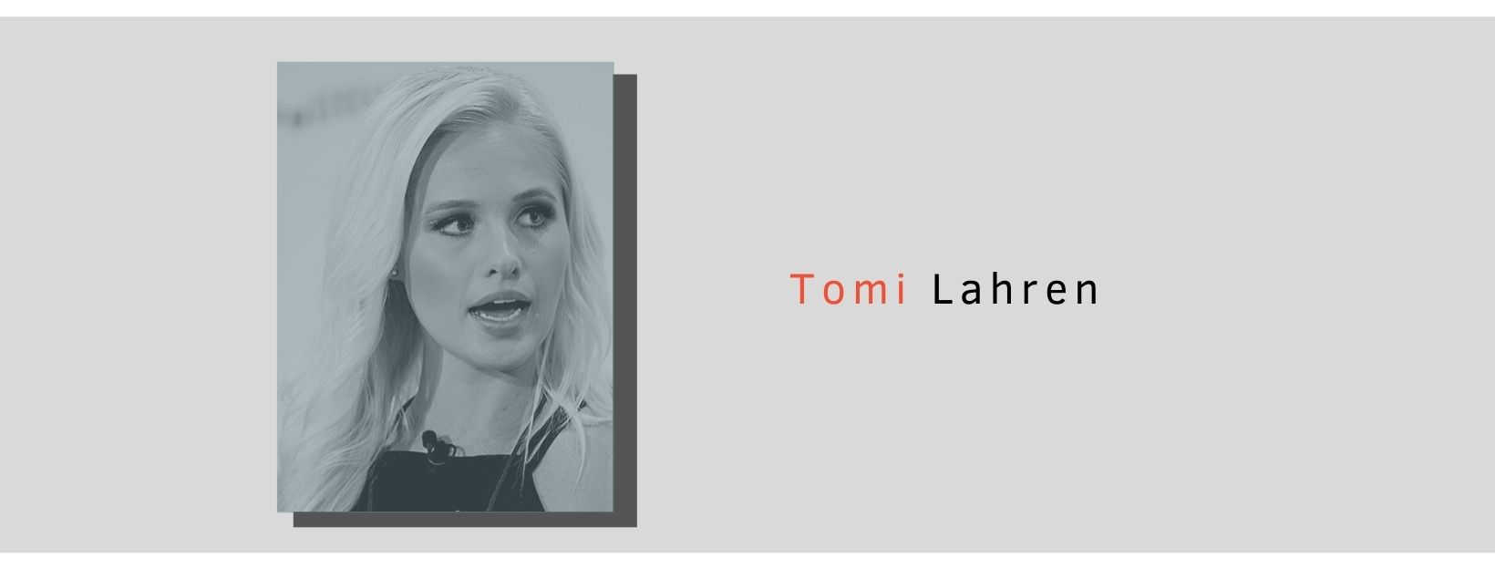 Graphic shows conservative American talk show host and political commentator, Tomi Lahren, caught mid sentence and looking offscreen to the right.
