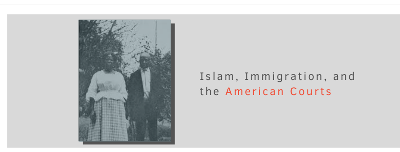 Factsheet: Islam, Immigration, and the American Courts